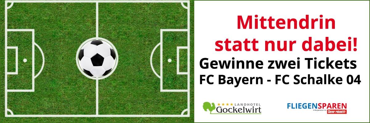 Gewinnspiel Bayern-Schalke